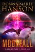 Moonfall, Dragon Wine Part Six by Donna Maree Hanson