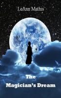 LeAnn Mathis - The Magician's Dream