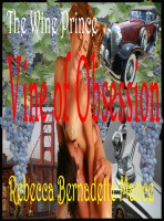 Rebecca Bernadette Mance - The Wine Prince: Vine of Obsession