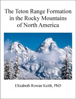 Cover for 'The Teton Range Formation in the Rocky Mountains of North America'