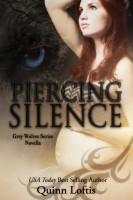 Quinn Loftis - Piercing Silence, Grey Wolves Series Novella
