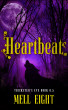 Heartbeat by Mell Eight