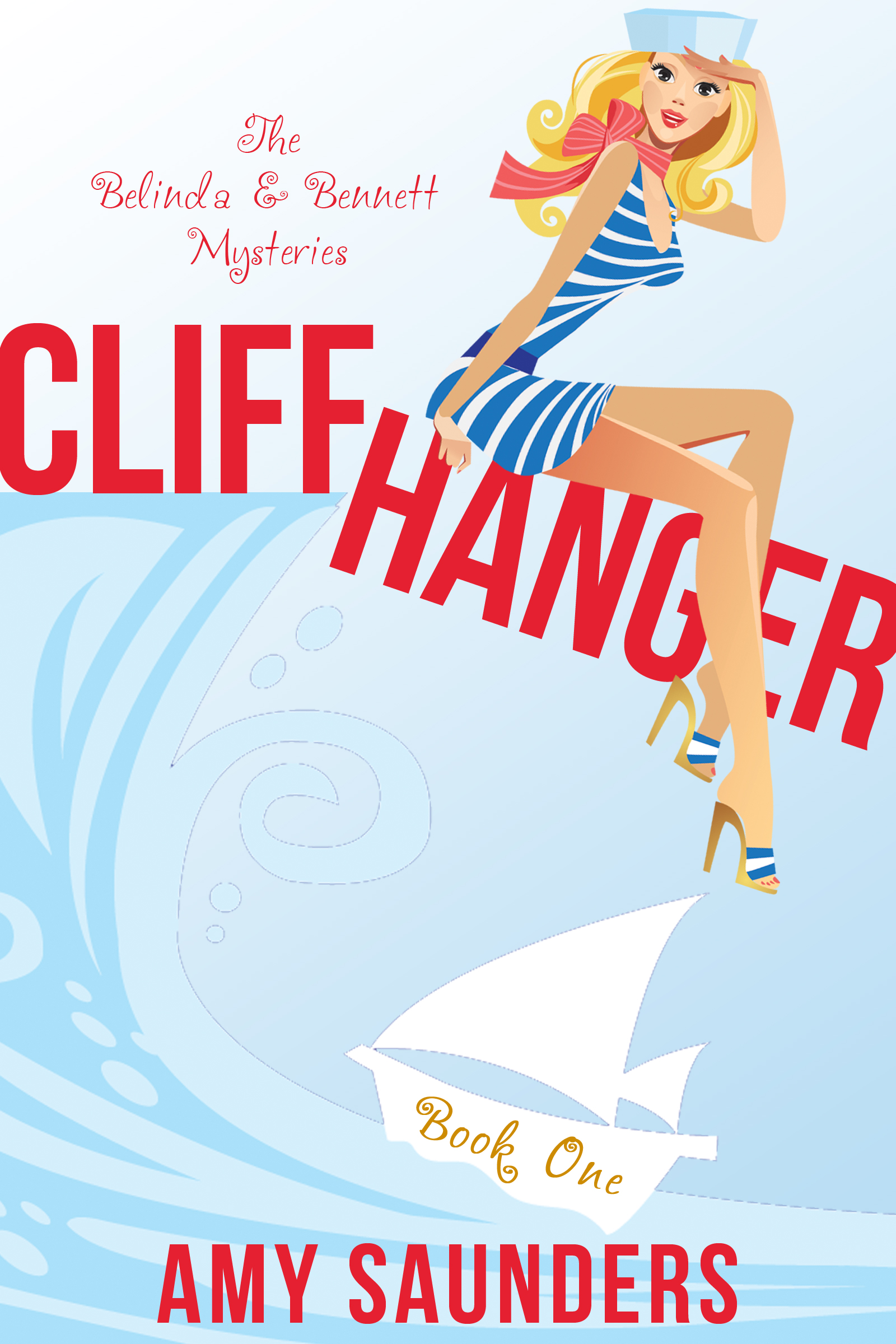 Cliffhanger (The Belinda & Bennett Mysteries, Book One) (sst-lxix)