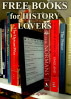 Free Books for History Lovers: Over 400 History Books for You to Enjoy by Michael Caputo