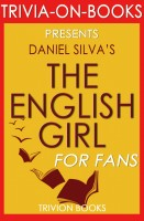 Trivion Books - The English Girl: by Daniel Silva (Trivia-On-Books)