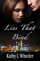 Kathy L Wheeler - Lies That Bind