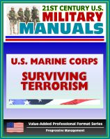 Progressive Management - 21st Century U.S. Military Manuals: U.S. Marine Corps (USMC) The Individual's Guide for Understanding and Surviving Terrorism - Marine Corps Reference Publication (MCRP) 3-02E
