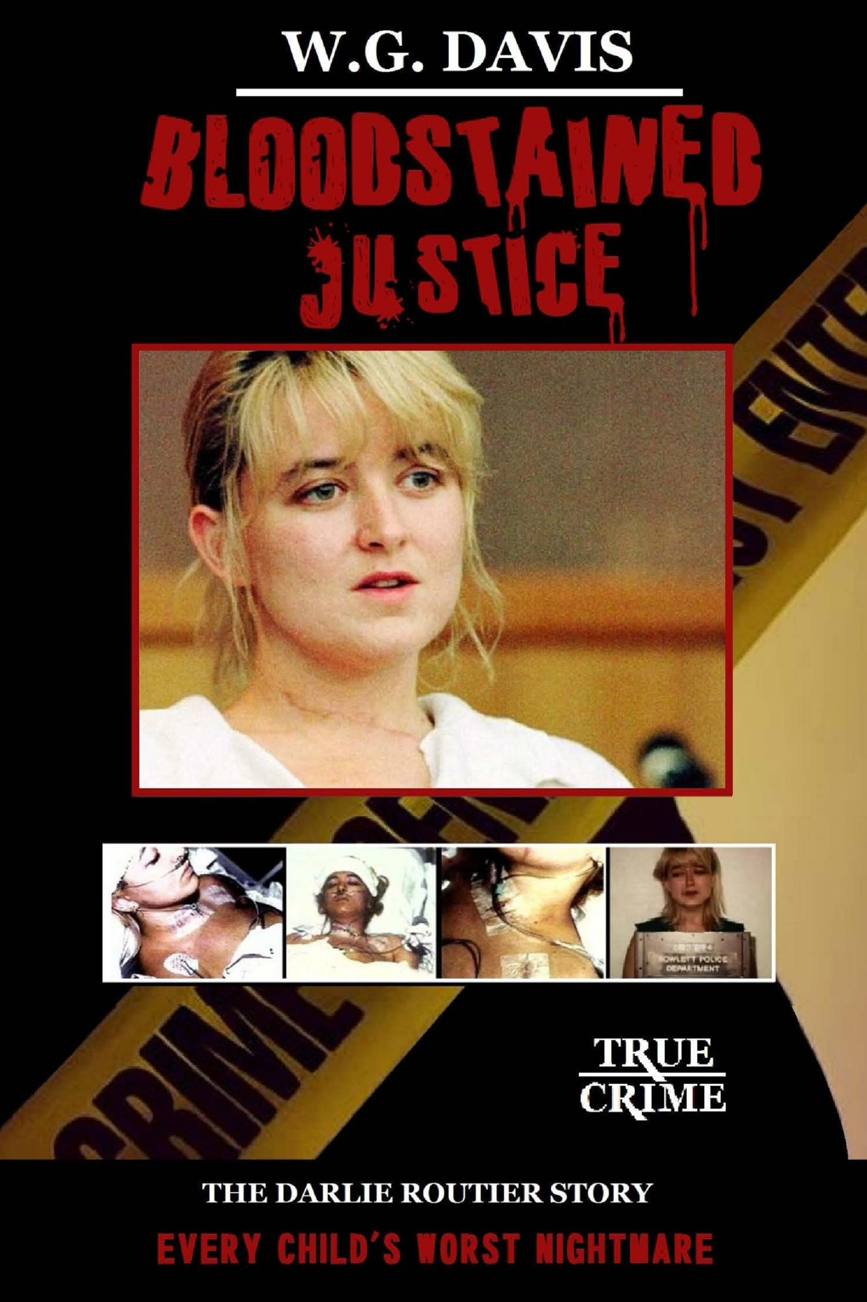 Smashwords Bloodstained Justice The Darlie Routier Story A Book