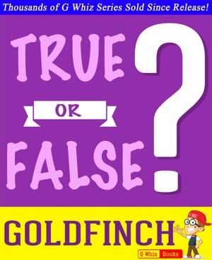Smashwords – The Goldfinch by Donna Tartt - True or False? G