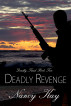 Deadly Revenge by Nancy Kay