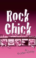 Kristen Ashley - Rock Chick