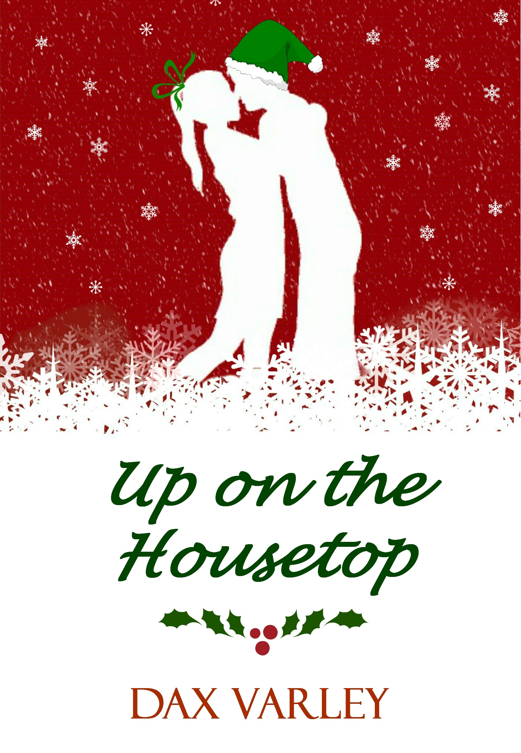 Smashwords – Up on the Housetop – a book by Dax Varley