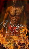 Kaitlyn O'Connor, Desiree Acuna, Celeste Anwar, Nicole Ash, & Madelaine Montague - Dragon Love I
