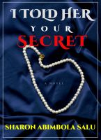 Sharon Abimbola Salu - I Told Her Your Secret