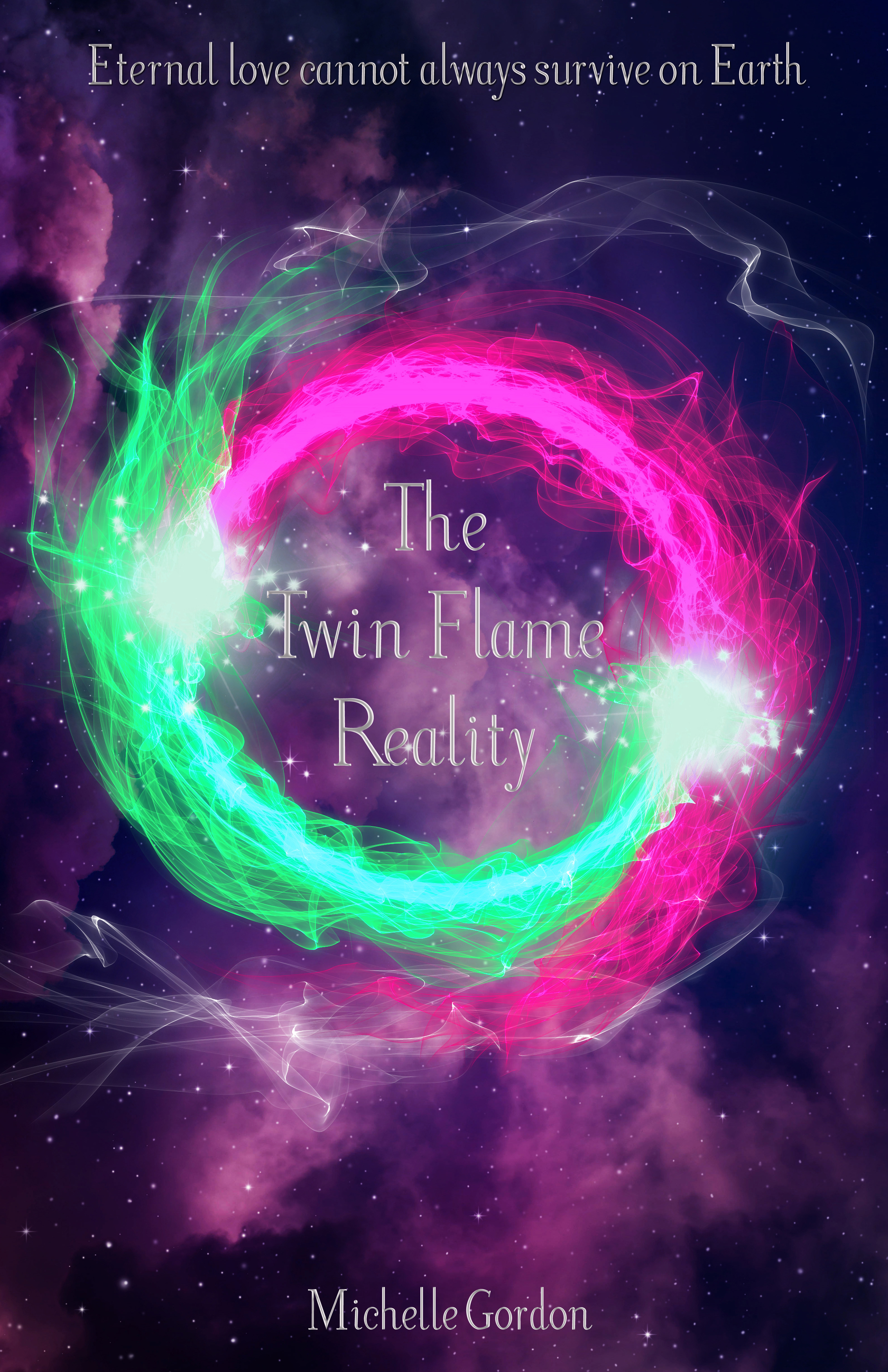 The Twin Flame Reality, an Ebook by Michelle Louise Gordon