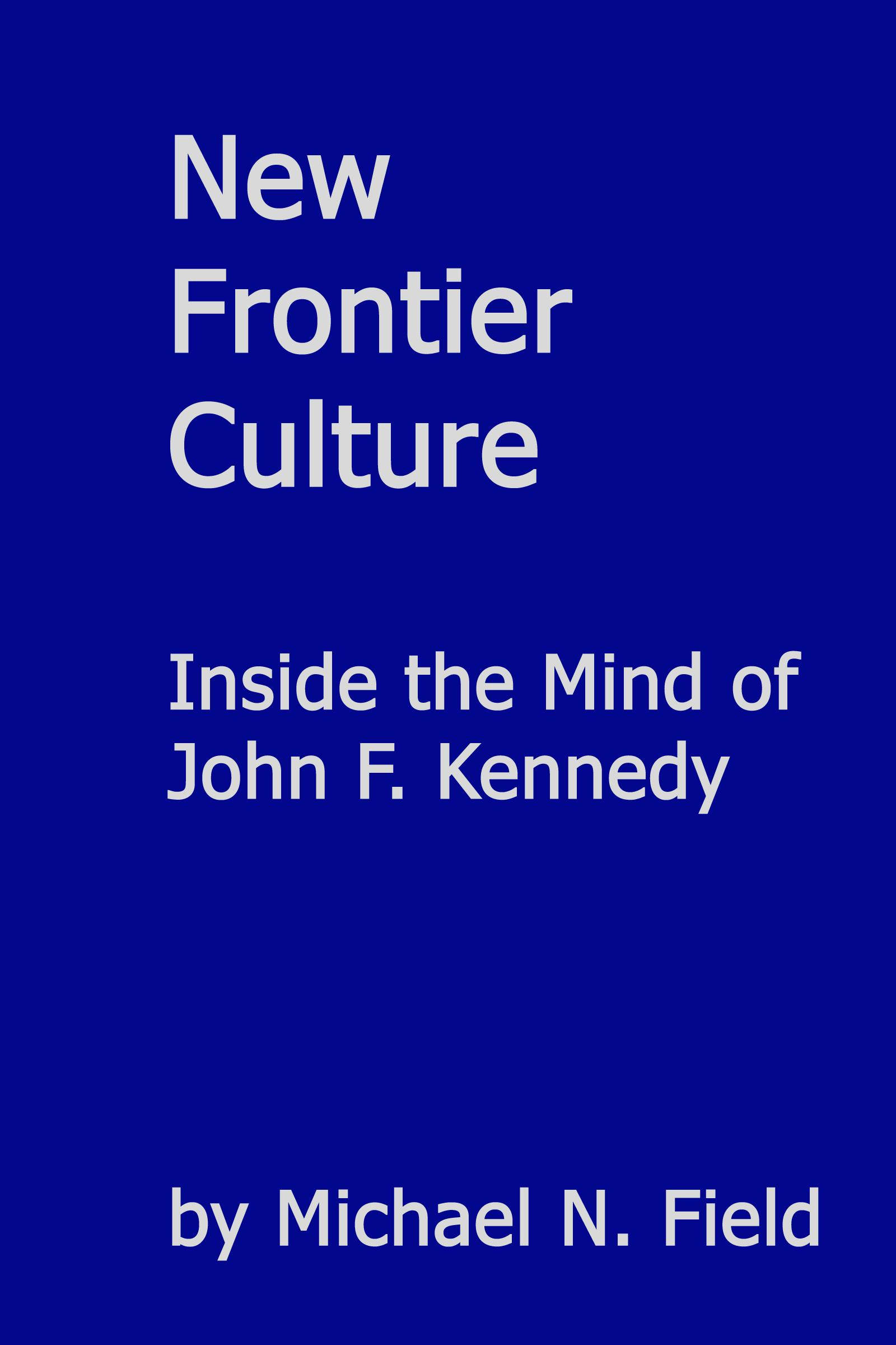 kennedy and a new frontier essay