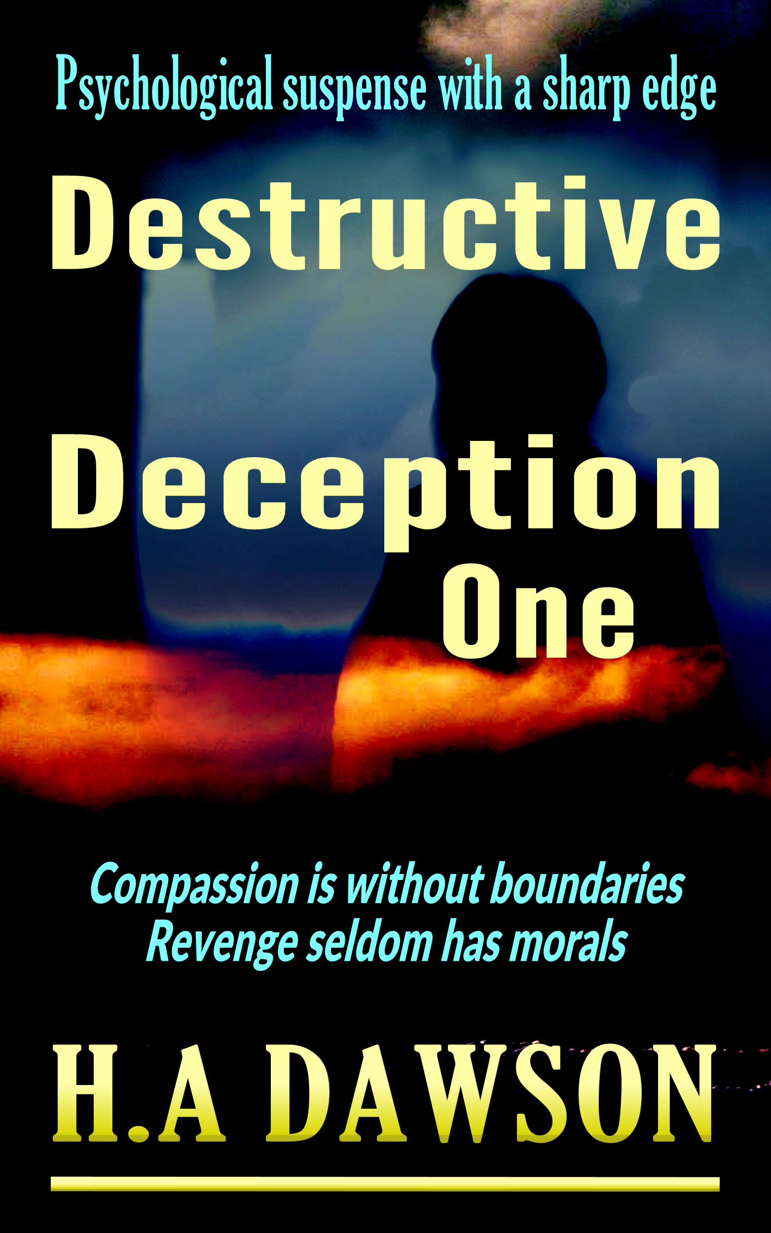 Smashwords – Destructive Deception One – a book by H A Dawson