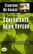 Confesiones de un Voyeur by Stanford Mc Krause