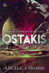 Ostakis by Angelica Primm