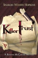 Sharon Woods Hopkins - Killertrust