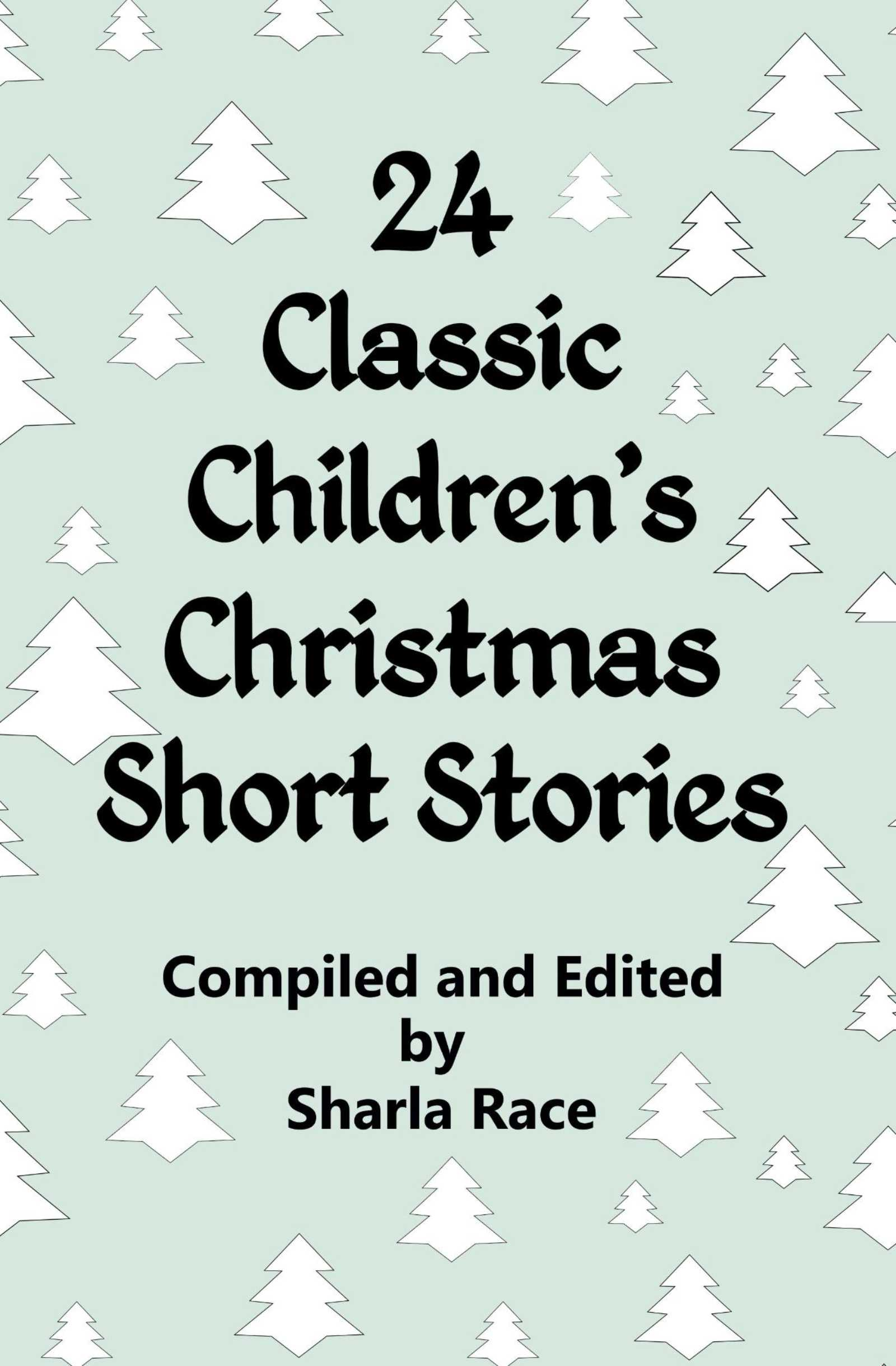 Christmas Short Stories.24 Classic Children S Christmas Short Stories An Ebook By Sharla Race