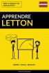 Apprendre le letton - Rapide / Facile / Efficace: 2000 vocabulaires clés by Pinhok Languages