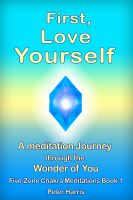 Cover for 'First, Love Yourself - A meditation Journey through You'