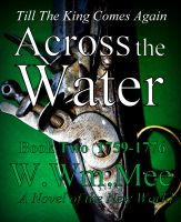 W.Wm. Mee - Across The Water: Book Two
