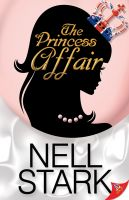 Nell Stark - The Princess Affair