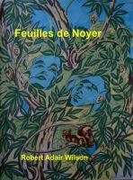 Robert Adair Wilson - Feuilles de Noyer