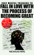 1662 Mental Triggers to Fall In Love With the Process of Becoming Great by Nicholas Mag