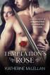 Temptation's Rose by Katherine McLellan