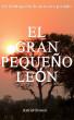 El Gran Pequeño León by Astrid Orozco