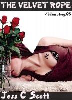 Jess C Scott - The Velvet Rope (bdsm story.05)