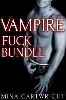 Mina Cartwright - Vampires Fuck Bundle (Reluctant Gay BDSM M/m)