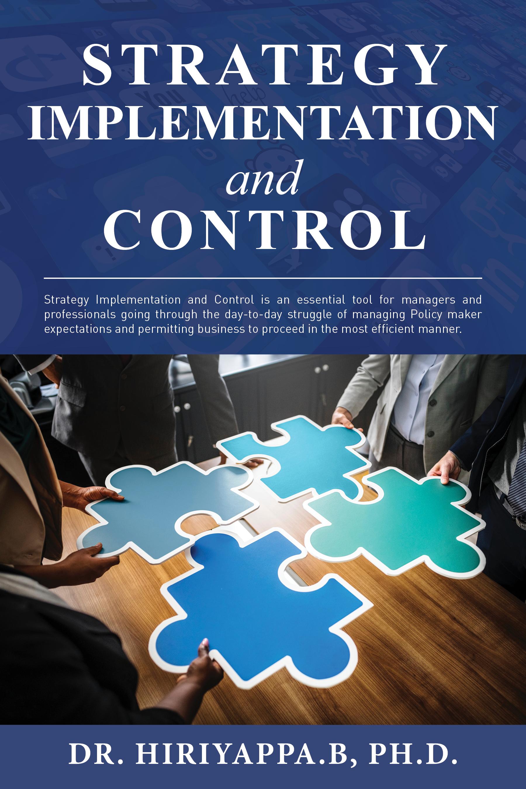 Strategy Implementation and Control, an Ebook by Hiriyappa B