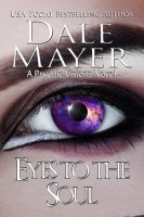 Dale Mayer - Eyes to the Soul
