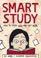 Cover for 'Smart Study: How to Study Less and Get More'