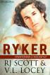 Ryker by RJ Scott & V.L. Locey