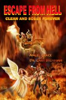 Cover for 'Escape from Hell: Clean and Sober Forever'