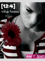 Jess C Scott - 13:4 (Virtue: Patience)