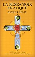 Cover for 'La Rose+Croix Pratique'
