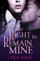 Linda Kage - The Right To Remain Mine