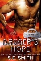 S.E. Smith - Dagger's Hope: The Alliance Book 3