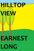 Hilltop View by Earnest Long