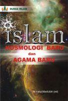 Cover for 'Islam Kosmologi Baru dan Agama Baru'