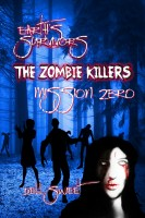 Dell Sweet - Earth's Survivors The Zombie Killers: Mission Zero