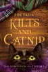 Kilts and Catnip ~ The Shrouded Isle ~ Book 1 by Zoe Tasia