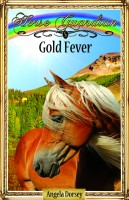 Angela Dorsey - Gold Fever