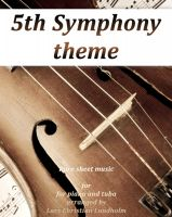 Pure Sheet Music - 5th Symphony theme Pure sheet music for piano and tuba arranged by Lars Christian Lundholm